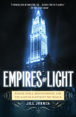 Empires Of Light By Jonnes, Jill