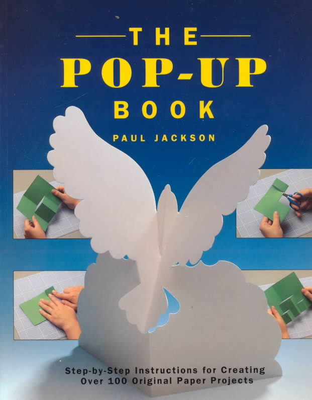 The Pop-Up Book By Jackson, Paul/ Forrester, Paul (PHT)/ Forrester, Paul